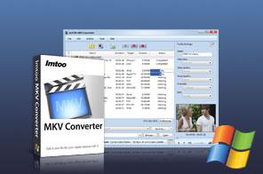 ImTOO MKV Converter